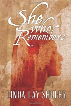 She Who Remembers (Kwani, Book 1) Rating:   Amazon Price: N/A (as of October 9, 2014 9:41 am – Details). She Who Remembers (Kwani, Book 1) [Kindle Edition] Linda Lay Shuler (Author) 4.6 out of 5 stars See all reviews (47 customer reviews) Print List Price:£12.99 Kindle Price:£0.99 includes VAT* & free wireless delivery via Amazon Whispernet You Save:£12.00 (92%)