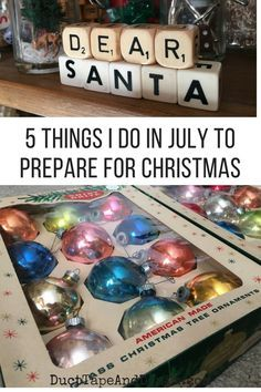 5 things I do in July to prepare for Christmas ~ Get month-by-month guides on DuctTapeAndDenim.com ~ #christmasinjuly #cij #christmas #organizing #holidayorganization #christmasorganization #july #whattodoinjuly #christmasdecor #christmasdecorations #christmasdecorating
