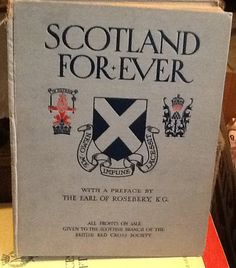 Antique c.1915 Scotland Forever: Gift-book of the by BuyfromGroovy