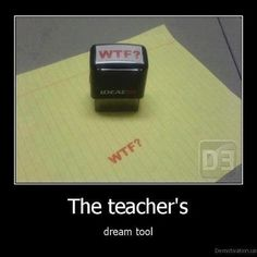 The teacher's dream tool