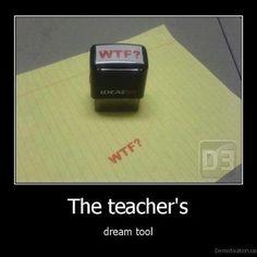 The teacher's dream tool
