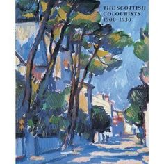 The Scottish Colourists, 1900-1930. - Potterton Books London