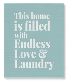 Look what I found on #zulily! Blue 'Endless Love & Laundry' Wrapped Canvas #zulilyfinds