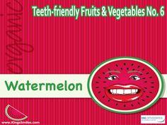 Teeth-friendly Fruits & Vegetables No. 6: Watermelon King Orthodontics, 400 East Dayton, Yellow Springs Rd. Fairborn, OH 45324 Phone: (937) 878-1561 Fax: (937) 433-9530 #oralhealth #invisalign #oralhygiene #KingOrthodontics
