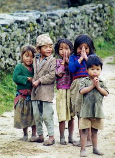 It's good to be happy, and it's good to live life with joy.  (Nepal)