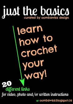 Oombawka Design *Crochet*: Just the Basics - Learn How To Crochet with these Fabulous Tutorials