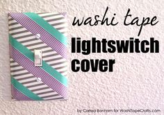 Easy washi tape switch plates - you can even do this without the mod podge to temporarily decorate switch plates for a party.