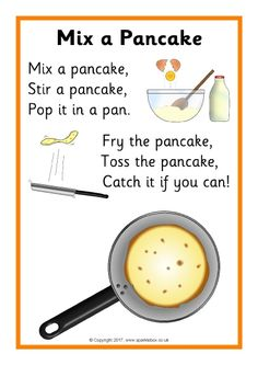 I chose this because it is a fun and amusing nursery rhyme to sing while making pancakes with your child. knopf 1986 Mix a Pancake Nursery Rhymes Lyrics, Nursery Rhymes Preschool, Nursery Activities, Nursery Rhymes Songs, Pancake Day, Kindergarten Songs, Preschool Songs, Preschool Cooking, Teaching