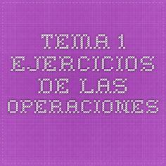 TEMA 1 . EJERCICIOS DE LAS OPERACIONES