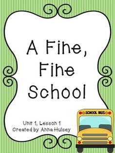Journeys Third Grade A Fine, Fine School