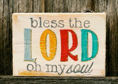 bless the Lord.-little branches