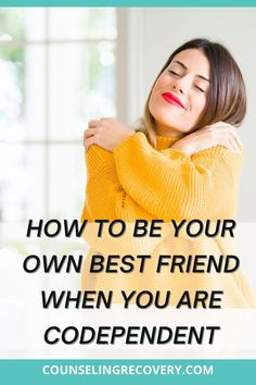 """When you're codependent, the saying """"be your own best friend"""" feels foreign. Being hyper-focused on others creates an unhealthy dependency that turns relationships into lifelines. Learn how to be-friend yourself and get healthy! #codependency #selflove #selfesteem Codependency Recovery, Relationship Addiction, Self Reliance, Interpersonal Relationship, Coping With Stress, Improve Mental Health, Negative Self Talk, Low Self Esteem, Mbti"""