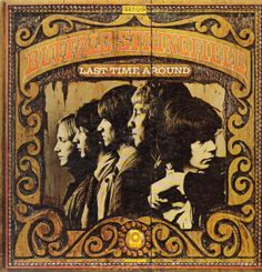 """""""Last Time Around"""" (1968, Atco) by Buffalo Springfield.  Their third and last LP.  Contains """"On The Way Home"""""""
