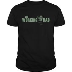 (New Tshirt Coupons) The Working Dad at Tshirt Best Selling Hoodies, Funny Tee Shirts