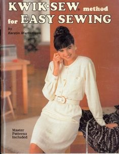 Kwik Sew Method for Easy Sewing by Kerstin Martensson, Master Patterns included, 80 pages, Colour Photos, Soft Cover Book Craft Books, Book Crafts, Book Costumes, Kwik Sew, Vintage Crafts, All Things, Colour, Patterns, Sewing