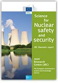 Science for nuclear safety and security : JRC thematic report https://alejandria.um.es/cgi-bin/abnetcl?ACC=DOSEARCH&xsqf99=679009