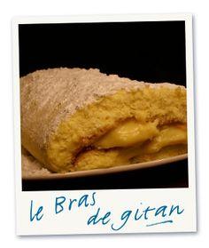 Le Bras de Gitan : génoise et crème pâtissière : un dessert à manger après une bonne cargolade...