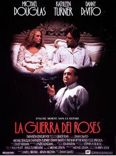 Titolo originale: The war of the Roses  Durata:116' Anno:1989 Produzione:USA  Regia: Danny De Vito Cast: Michael Douglas, Kathleen Turner, Danny De Vito