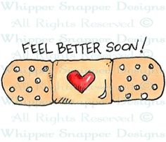 Bandaid - Get Well - Rubber Stamps - Shop Get Well Messages, Get Well Wishes, Get Well Cards, Get Well Soon Funny, Get Well Soon Quotes, Sympathy Cards, Greeting Cards, Thinking Of You Quotes, Sending Prayers