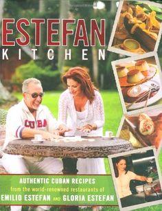 Estefan Kitchen by Emilio and Gloria Estefan