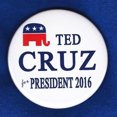 Ted Cruz for President 2016 Button Pin Republican Candidate GOP Tea Party Logo