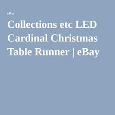 Collections etc LED Cardinal Christmas Table Runner | eBay