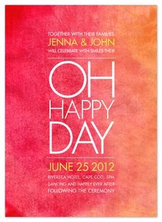 wedding invitations - oh happy day!