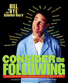 Bill Nye the Science Guy: be still, my beating heart!
