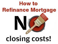How To Reduce Closing Costs For Mortgage Refinancing