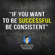 IF YOU WANT TO BE SUCESSFUL BE CONSISTENT Motivational Quotes For Entrepreneurs, How To Gain Confidence, Yoga Benefits, Life Motivation, Understanding Yourself, Dreaming Of You, Believe, Stress, Inspirational Quotes