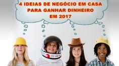 NEGÓCIO EM CASA 4 IDEIAS PARA GANHAR DINHEIRO