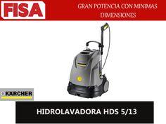 HIDROLAVADORA HDS 5/13 Gran potencia con minimas dimensiones -FERRETERIA INDUSTRIAL -FISA S.A.S Carrera 25 # 17 - 64 Teléfono: 201 05 55 www.fisa.com.co/ Twitter:@FISA_Colombia Facebook: Ferreteria Industrial FISA Colombia
