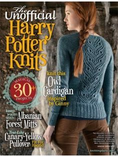 The Unofficial Harry Potter Knits, 2013 Digital Edition Experience a secret world of magic and knitting! From the editors of the popular special issue Jane Austen Knits comes a. Pull Harry Potter, Tricot Harry Potter, Harry Potter Books, Harry Potter Cardigan, Harry Potter Crochet, Love Knitting, Knitting Books, Knitting Projects, Sewing Projects
