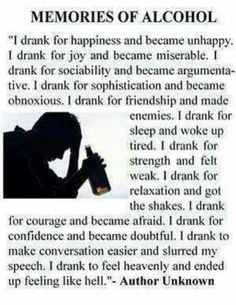 Amen!  I'm not a drinker but I can and have seen some of this.  It affects everyone around them.