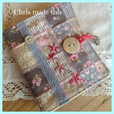 Handmade Patchwork needle case with embroidery from Chris made this