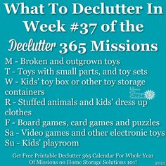 What to declutter in week #37 of the Declutter 365 missions {get a free printable Declutter 365 calendar for a whole year of missions on Home Storage Solutions 101!} Storage Container Homes, Clutter Control, Home Storage Solutions, Clutter Free Home, Electronic Toys, Feeling Overwhelmed, Decluttering, Household Tips, Getting Things Done