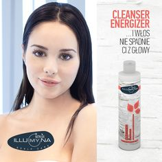 Czy Wy też borykacie się z problemem wypadających włosów? Jest na to rozwiązanie - naturalna energia - Cleanser Energizer.