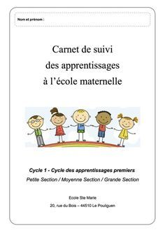Carnet de suivi CYCLE 1 PS/MS/GS French Course, School Organisation, Cycle 1, Petite Section, Educational Crafts, Montessori Activities, Ms Gs, Teaching Tools, Thing 1