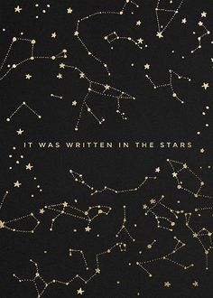 Written in the Stars - Paperless Post Wallpaper Quotes, Wallpaper Backgrounds, Iphone Wallpaper, Star Wallpaper, Screen Wallpaper, Phone Backgrounds, Constellation Tattoos, Capricorn Constellation, Paperless Post