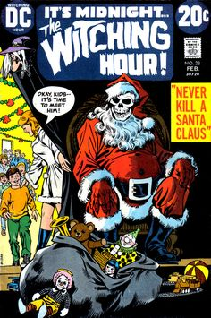"""Santa """"kills""""...  The Witching Hour #28, February 1973, cover by Nick Cardy- My most favorite comic books ever!!"""
