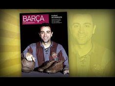 FOOTBALL -  FC Barcelona - Xavi, protagonista de la Revista BARÇA - http://lefootball.fr/fc-barcelona-xavi-protagonista-de-la-revista-barca/