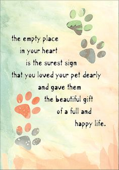 Sympathy Cards for Pets Pet Sympathy Quotes, Pet Sympathy Cards, Sympathy Verses, Condolences Quotes, Love Your Pet, Dog Love, Puppy Love, Pet Loss Quotes, Dog Quotes