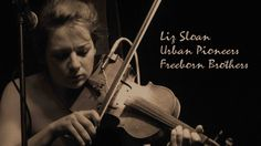 Liz Sloan Urban Pioneers & Freeborn Brothers
