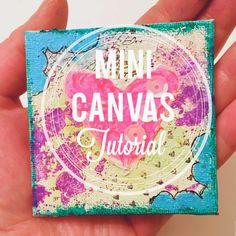 Adventures in art journaling: Mini Canvas Tutorial