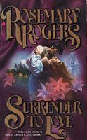 Surrender to Love by Rosemary Rogers - FictionDB