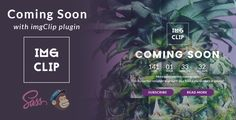 Creative coming soon template with imgClip plugin                  Main Features  Beautiful Design Cross Browser and Fully Responsive MailChimp subscription form 11 Different Variations HTML5 and C...