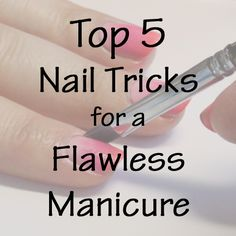 My Top 5 Nail Tips for Flawless #Manicures #nails via @All Lacquered Up