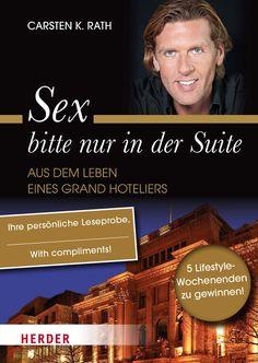 """Leseprobe """"Sex bitte nur in der Suite - Aus dem Leben eines Grand Hoteliers"""""""