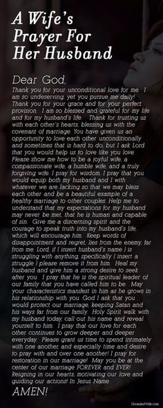 A Wifes Prayer For Her Husband- this is beautiful and says all there needs to be said in a prayer for marriage