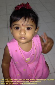 A sad end to the search for 10-month-old Saanvi Venna... She was murdered by a family friend... Her body was found earlier today ...